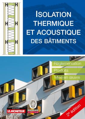Isolation thermique et acoustique des bâtiments