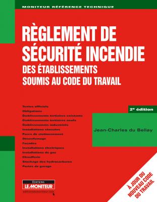 Règlement de sécurité incendie des établissements soumis au Code du travail