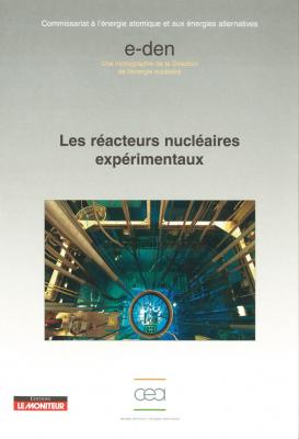 Les réacteurs nucléaires expérimentaux