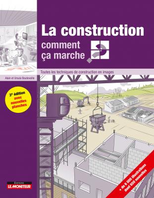 La construction comment ça marche ?