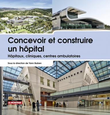 Concevoir et construire un hôpital