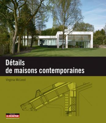 Détails de maisons contemporaines