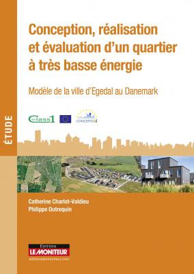 Conception, réalisation et évaluation d'un quartier à très basse énergie