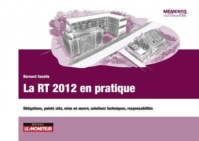 La RT 2012 en pratique