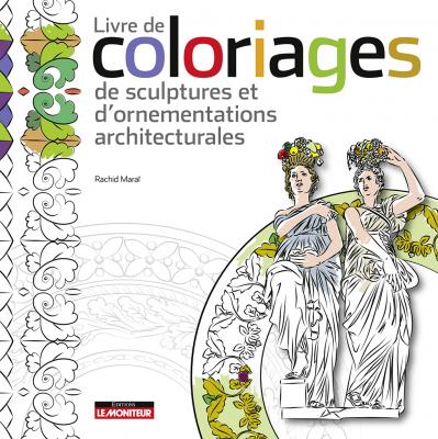 Livre de coloriages de sculptures et d'ornementations architecturales