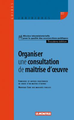 Organiser une consultation de maîtrise d'œuvre