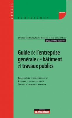 Guide de l'entreprise générale de bâtiment et travaux publics