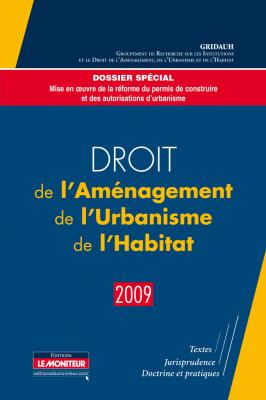 Droit de l'Aménagement, de l'Urbanisme, de l'Habitat – 2009