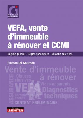 VEFA, vente d'immeuble à rénover et CCMI