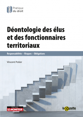 Déontologie des élus et des fonctionnaires territoriaux