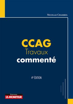 CCAG-Travaux commenté 2017