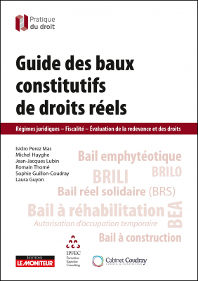 Guide des baux constitutifs de droits réels