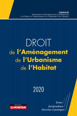 Droit de l'aménagement, de l'urbanisme, de l'habitat – 2020