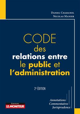 Code des relations entre le public et l'administration