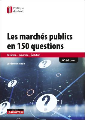 Les marchés publics en 150 questions