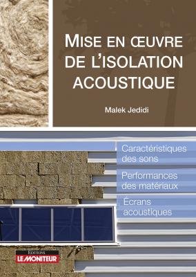 Mise en œuvre de l'isolation acoustique