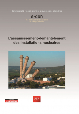 L'assainissement-démantèlement des installations nucléaires