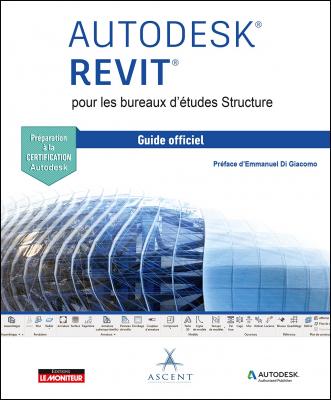 AUTODESK® REVIT pour les bureaux d'études Structure
