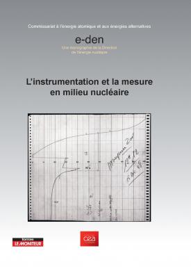 L'instrumentation et la mesure en milieu nucléaire