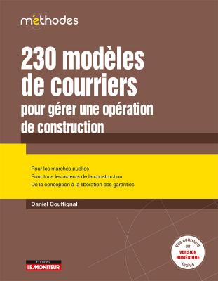 230 Modèles de courriers pour gérer une opération de construction
