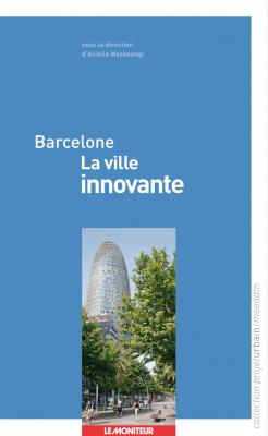 Barcelone – La ville innovante