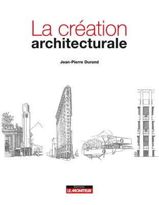 La création architecturale