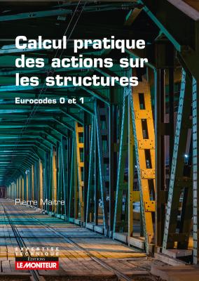 Calcul pratique des actions sur les structures