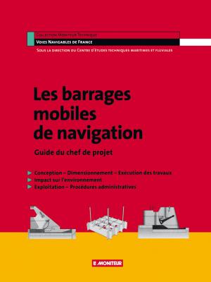 Les barrages mobiles de navigation