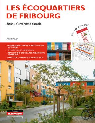 Les écoquartiers de Fribourg