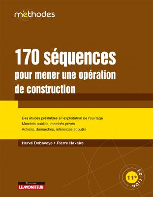 170 séquences pour mener une opération de construction