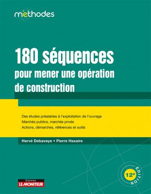 180 séquences pour mener une opération de construction