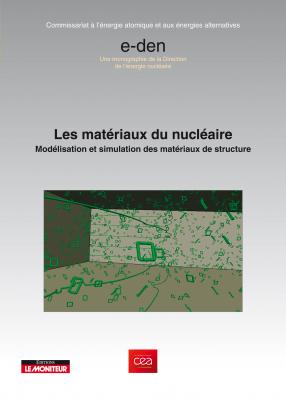 Les matériaux du nucléaire