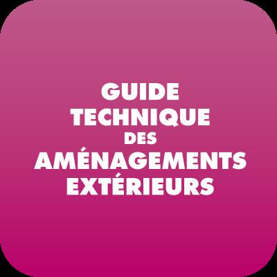 Guide technique des aménagements extérieurs