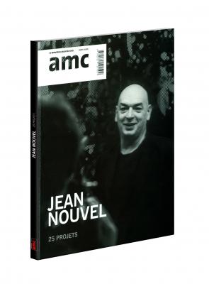 Hors série AMC - Jean Nouvel : 25 projets